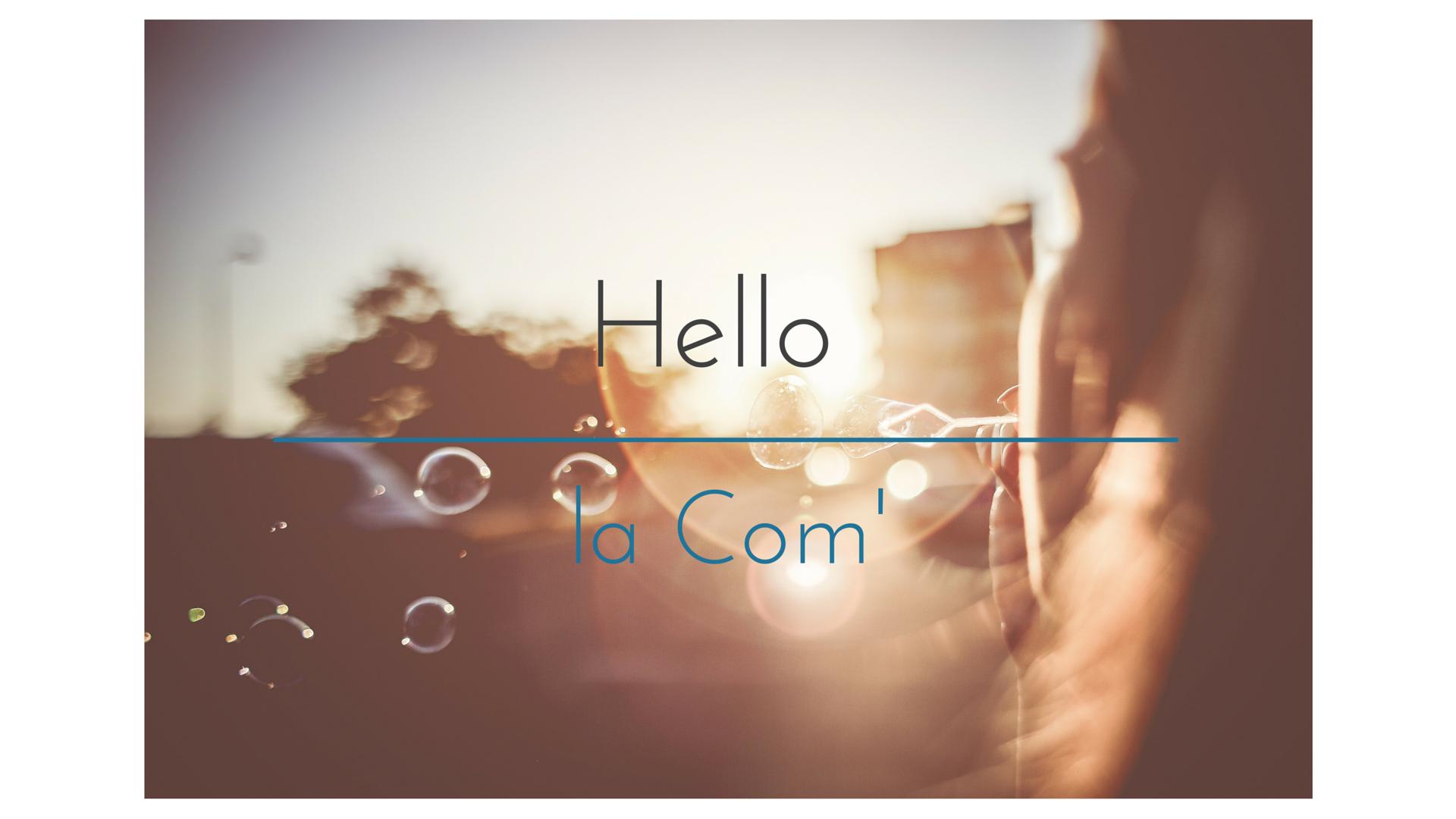 Hello la Com