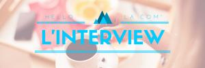 interview Hello la Com'