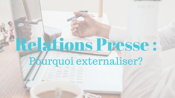 externaliser ses relations presse